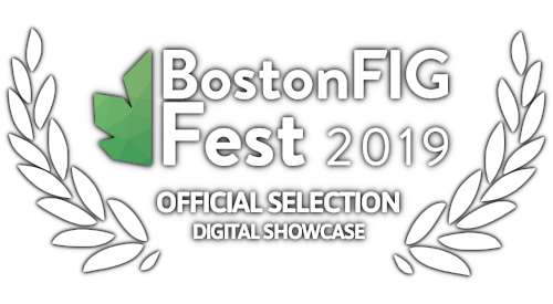 Award - Official Selection for Digital Showcase at BostonFIG 2019