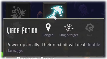 Refined description: 'Power up an ally. Their next hit will deal double damage'